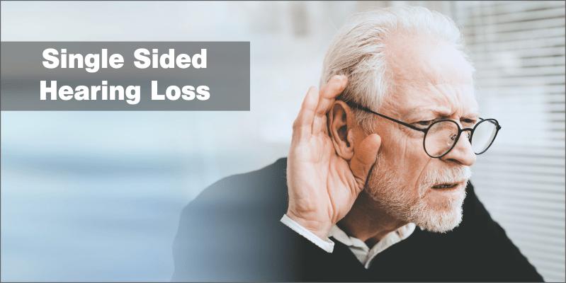 Single Sided Hearing Loss